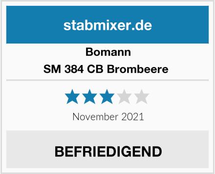 Bomann SM 384 CB Brombeere  Test