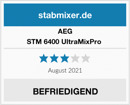 AEG STM 6400 UltraMixPro  Test