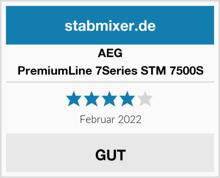 AEG PremiumLine 7Series STM 7500S Test
