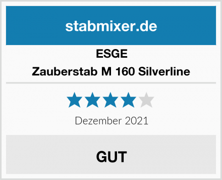 ESGE Zauberstab M 160 Silverline Test